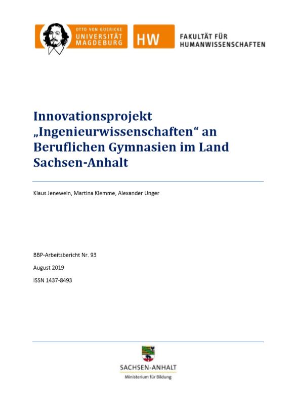 """Ansehen Bd. 93 (2019): Jenewein, Klaus / Klemme, Martina / Unger, Alexander: Innovationsprojekt """"Ingenieurwissenschaften"""" an Beruflichen Gymnasien in Sachen-Anhalt"""