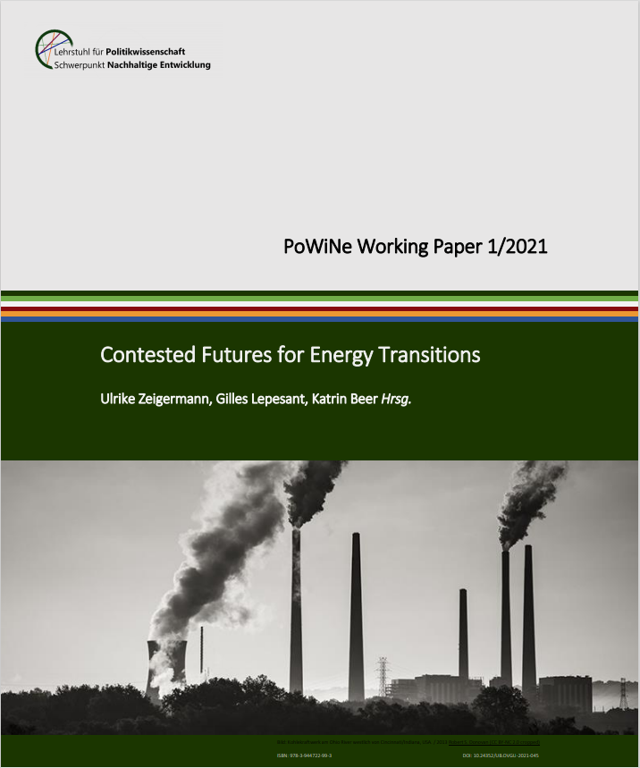 Ansehen Bd. 1 (2021): Zeigermann, Ulrike, Lepesant, Gilles, Beer, Katrin (Hrsg.): Contested Futures for Energy Transitions