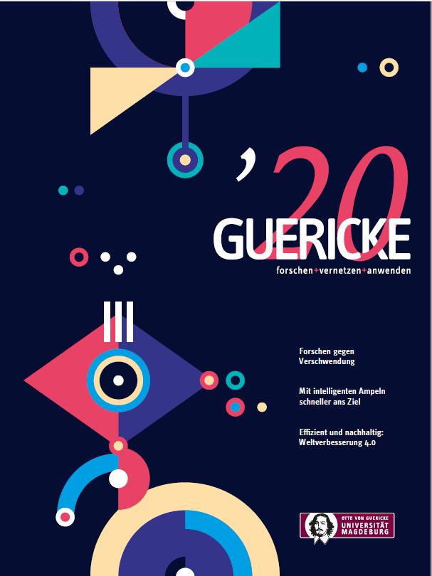 Ansehen 2020: GUERICKE. forschen + vernetzen + anwenden