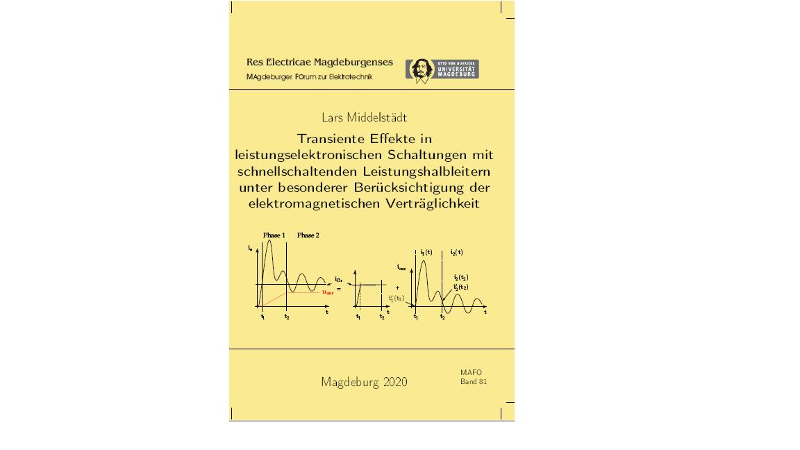 Ansehen Bd. 81 (2020): Middelstädt, Lars: Transiente Effekte in leistungselektronischen Schaltungen mit schnellschaltenden Leistungshalbleitern unter besonderer Berücksichtigung der elektromagnetischen Verträglichkeit