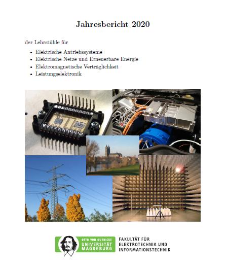 Ansehen 2020: Jahresbericht der Lehrstühle für Elektrische Antriebssysteme, Elektrische Netze und Erneuerbare Energie, Elektromagnetische Verträglichkeit, Leistungselektronik